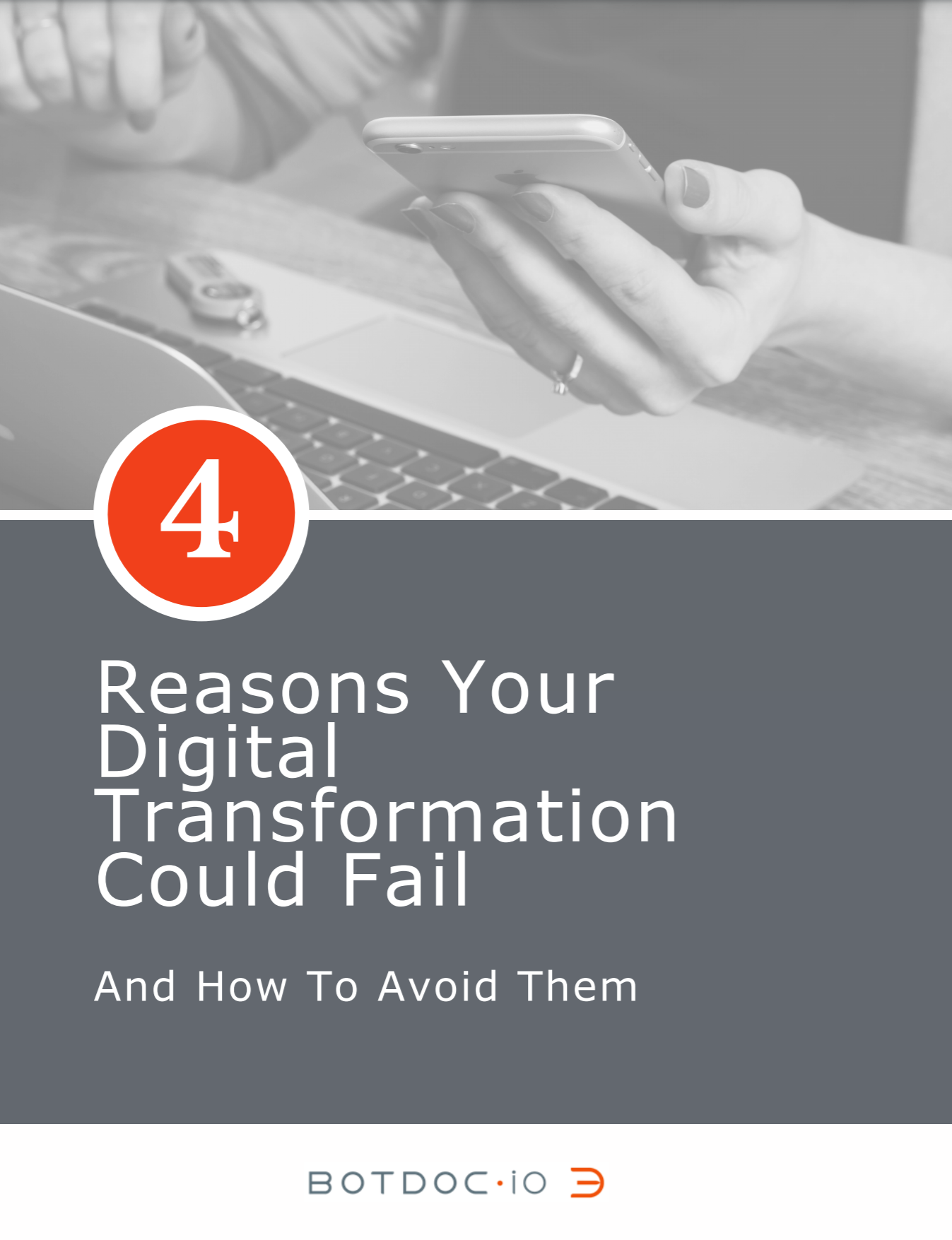 Cover for Botdoc 4 Reasons Your Digital Transformation Could Fail